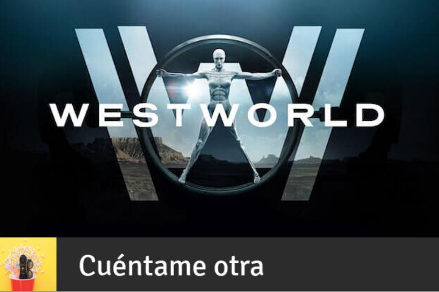 Westworld en 10 minutos